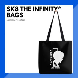 SK8 The Infinity Bags