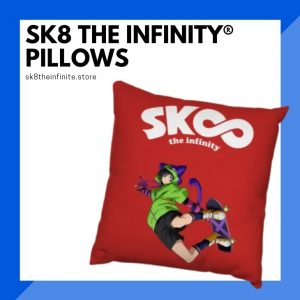 SK8 The Infinity Pillows